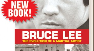 Bruce Lee: Martial Arts Megastar's New Book by JKD Historian Details the Icon's Personal, Physical and Philosophical Evolution  – – Black Belt