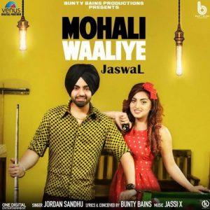 Mohali Waaliye Lyrics : Jordan Sandhu – Jatt Lyrics