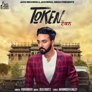 Token Lyrics – Parvinder | Punjabi Song Lyrics – Jatt Lyrics