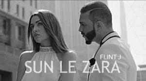 SUN LE ZARA LYRICS – Flint J