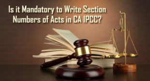 Is it Mandatory to Write Section Numbers of Acts in CA IPCC Law paper?
