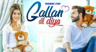Gallan Dil Diya Lyrics – Lovie Virk