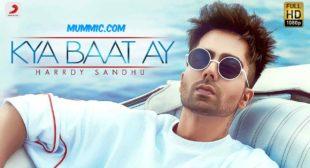 Kya Baat Ay Lyrics – Harrdy Sandhu | Jaani | B Praak