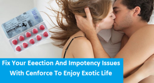 Cenforce Helps Male to Fix Erection Issues – HealthyMenStore