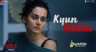 KYUN RABBA LYRICS – BADLA | ARMAAN MALIK | iLyricsHub