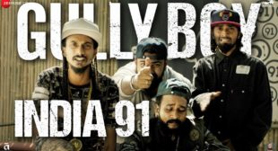 India 91 Lyrics – (Gully Boy) Ranveer Singh