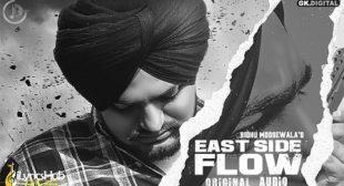 EAST SIDE FLOW LYRICS – SIDHU MOOSE WALA | iLyricsHub