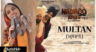 MULTAN LYRICS – MANNAT NOOR | NADHOO KHAN | iLyricsHub
