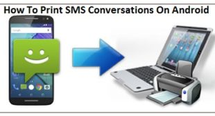 How To Print SMS Conversations On Android