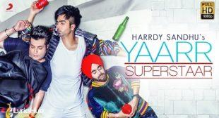 YAAR SUPERSTAR LYRICS – HARDY SANDHU | iLyricsHub