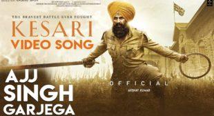 Ajj Singh Garjega Lyrics – Kesari | Jazzy B Ft. Akshay Kumar – Flytunes