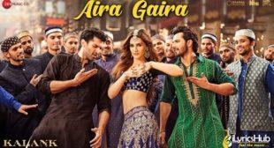Aira Gaira Lyrics – Kalank | Antara Mitra