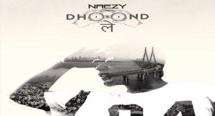 DHOOND LE LYRICS – NAEZY | iLyricsHub