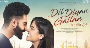 DIL DIYAN GALLAN LYRICS – PARMISH VERMA
