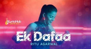 EK DAFAA LYRICS – RITU AGARWAL | iLyricsHub