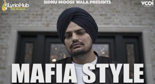 MAFIA STYLE LYRICS – SIDHU MOOSE WALA   iLyricsHub