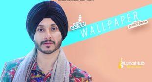 WALLPAPER LYRICS – NAVJEET   iLyricsHub
