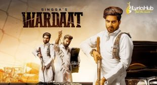 WARDAAT LYRICS – SINGGA | iLyricsHub