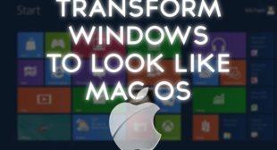 How To Transform Windows 10 Into Mac?
