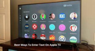 Best Ways To Enter Text On Apple TV – Norton.com/Setup