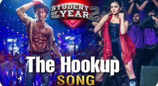 The Hookup Song Lyrics – (SOTY 2) Neha Kakkar