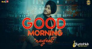 GOOD MORNING LYRICS – NAVJEET | iLyricsHub