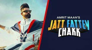 JATT FATTEY CHAKK – AMRIT MAAN | iLyricsHub