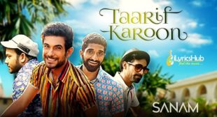TAARIF KAROON New Song By SANAM is Out