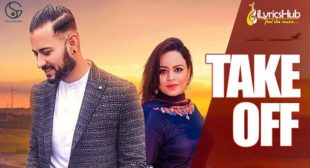 TAKE OFF Lyrics – Garry Sandhu