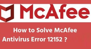 How to get rid of McAfee Plus error 12152 during installation?