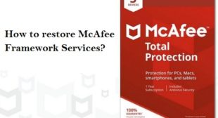 How to restore McAfee Framework Services?