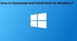 How to Download and Install Kodi on Windows? – norton.com/setup
