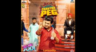 Chautha Peg Song Lyrics – Himmat Sandhu | Teri Meri Jodi
