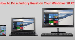 How to Do a Factory Reset on Your Windows 10 PC