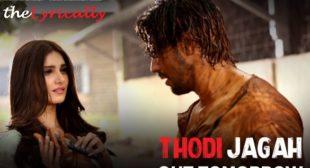 Thodi Jagah Lyrics – Marjaavaan | Arijit Singh | theLyrically Lyrics
