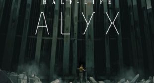 The Prequel Half-Life: Alyx Releasing in March 2020 as VR-Exclusive