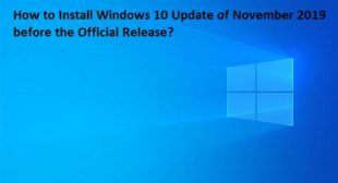 How to Install Windows 10 Update of November 2019 before the Official Release? – Norton.com/Setup