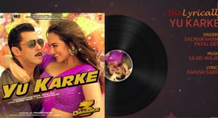 Yu Karke Dabangg 3 Song Lyrics