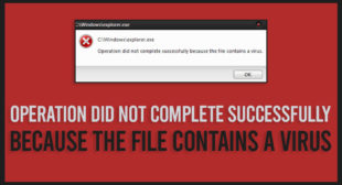 Fix: Operation Did Not Complete Successfully Because the File Contains a Virus