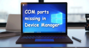 How to Solve the Missing COM Ports on Device Manager – norton.com/setup