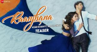 Raanjhana Song Lyrics – Arijit Singh
