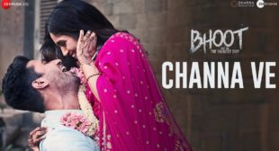 Channa Ve Lyrics In Hindi And English -Bhoot Part One