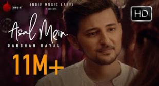 Darshan Raval's 'Asal Mein' Lyrics
