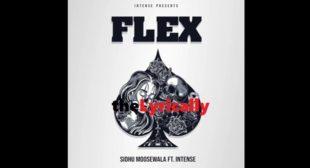 Flex Lyrics by Sidhu Moose Wala with Intense Music