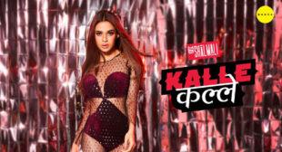 Kalle Kalle – Shalmali Lyrics