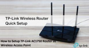 How to Setup TP-Link AC1750 Router as Wireless Access Point