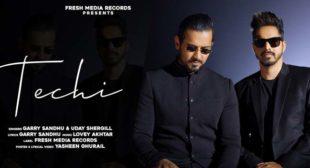 Techi Lyrics – Garry Sandhu