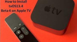 How to Install tvOS13.4 Beta 4 on Apple TV