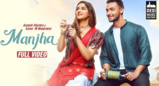 Lyrics Of Manjha In Hindi And English