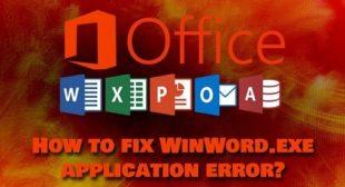 "How to Fix ""WinWord.exe"" Application Error Message"